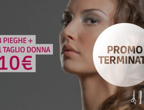 Promo gennaio: 3 pieghe + 1 taglio donna a soli 10€