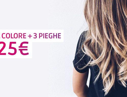 Promo maggio: 1 colore + 3 pieghe donna a soli 25€