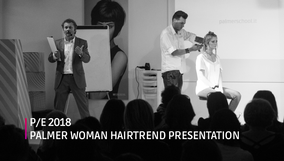 Palmer Woman HairTrend Presentation P/E 2018