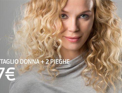 Promo Capelli Maggio: 1 taglio donna + 2 pieghe a soli 7€!